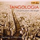 Las Estaciones del Angel/La Suite del Angel von Tangologia (2015)