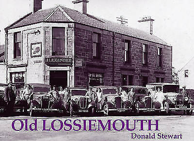 1 of 1 - Old Lossiemouth, Acceptable, Stewart, Donald, Book
