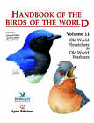 Handbook of the Birds of the World: v. 11: Old World Flycatchers to Old World Warblers by Lynx Edicions (Hardback, 2006)