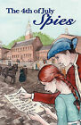 The 4th of July Spies by Stanley Harris (Paperback / softback, 2010)