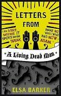 Letters from a Living Dead Man by Elsa Barker (Paperback, 2010)
