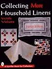 Collecting More Household Linens by Frances Johnson (Paperback, 1999)