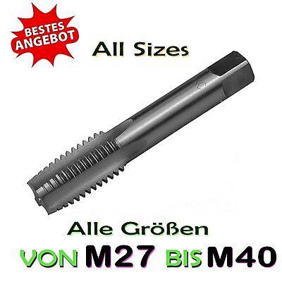 Liefern Gewindebohrer Hss Rechts Von M27 Bis M40 - Taps (not Made In China)
