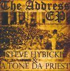 The Address EP [EP] [PA] by Stephen Hybicki/A. Tone Da Priest (CD, 2011, Farsyde Entertainment)
