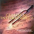 Classical Inspirations Vol.2 von Various Artists (2006)