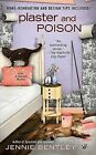 Plaster and Poison by Jennie Bentley (Paperback / softback, 2010)