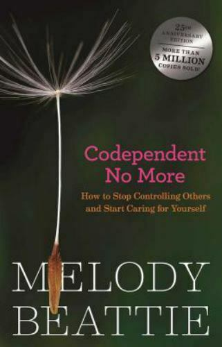 Codependent-No-More-How-to-Stop-Controlling-Others-and-Start-Caring-for