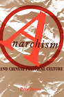 Anarchism and Chinese Political Culture by Peter G. Zarrow (Hardback, 1990)