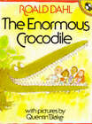 The Enormous Crocodile by Roald Dahl, Quentin Blake (Paperback, 1980)