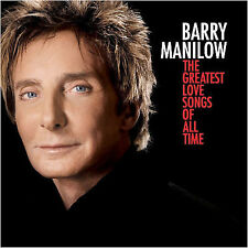 FREE US SHIP. on ANY 2 CDs! NEW CD Barry Manilow: The Greatest Love Songs of All