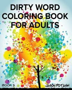Dirty Word Coloring Book for Adults - Vol. 3, ISBN 1367543150, ISBN ...