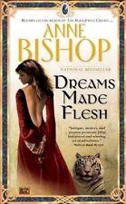 Black Jewels: Dreams Made Flesh by Anne Bishop (2006, Paperback)