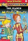 Magic School Bus Chapter Bks.: Search for the Missing Bones 2 by Eva Moore (2000, Hardcover, Prebound)