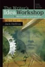 The Writer's Idea Workshop: How to Make Your Good Ideas Great