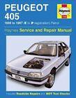 Peugeot 405 Petrol Service and Repair Manual: 1988-1997(E to P Registation) by A. K. Legg, Steve Rendle (Hardback, 2000)
