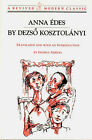 Anna Edes - A Novel (Paper Only): A Revived Modern Classic by D Kosztolanyi (Paperback, 1995)