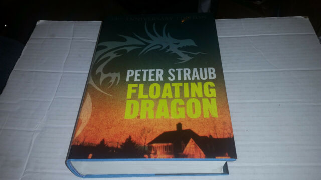Floating Dragon by Peter Straub (2012, Hardcover, 30th Anniversary Ed.) SIGNED