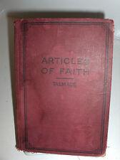 The Articles of Faith James E Talmage Apostle Mormon LDS