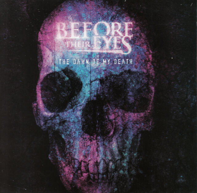 Before Their Eyes - The Dawn Of My Death CD 2008 Rock Post