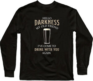 Hello-Darkness-My-Old-Friend-I-ve-Come-To-Drink-with-You-Again-Long-Sleeve-Tee