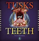 Tusks and Teeth by Sharon Parsons (Paperback, 2014)