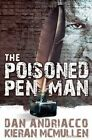 The Poisoned Penman by Dan Andriacco Kieran McMullen