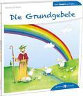 Die Grundgebete den Kindern erklärt von Reinhard Abeln (2014, Taschenbuch)