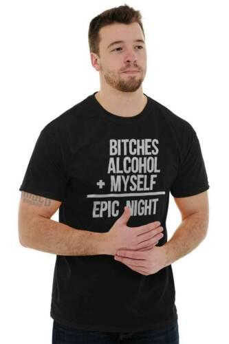 B****es Alcohol Myself Epic Night College Mens T-Shirts T Shirts Tees Tshirt