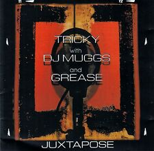 TRICKY WITH DJ MUGGS AND GREASE : JUXTAPOSE / CD - TOP-ZUSTAND