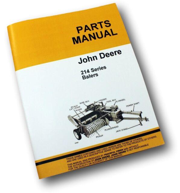 john deere 214 214t 214ws 214w baler parts catalog manual wire twine rh ebay com John Deere 214 Garden Tractor John Deere 214 Decals