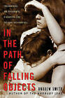 In the Path of Falling Objects by Translator Andrew Smith (Paperback / softback, 2010)