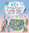 1001 Things to Spot Long Ago Sticker Book by Usborne Publishing Ltd (Paperback, 2015)