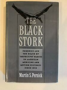 The-Black-Stork-Eugenics-and-the-Death-of-039-Defective-039-Babies-in-American