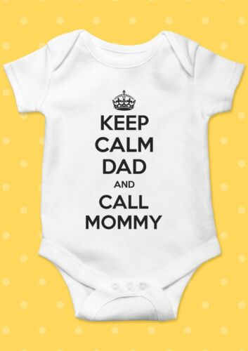 Keep Calm Dad And Call Mommy Funny Cool Baby Shower Boy Girl Bodysuit Romper 30