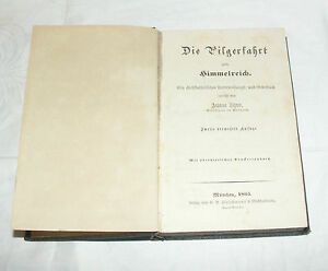 Andachtsbuch Die Pilgerfahrt zm Himmelreich von Andreas Zehrer 1865 München