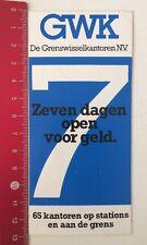Aufkleber/Sticker: GWK De Grenswisselkantoren N.V. 7 Dagen Open/Geld (160516185)