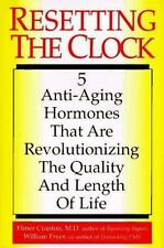 Resetting the Clock: Five Anti-Aging Hormones That Improve and Extend-ExLibrary