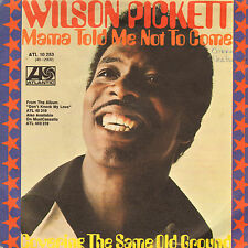"""WILSON PICKETT – Mama Told Me Not To Come (1972 VINYL SINGLE 7"""" GERMAN PS)"""