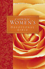 Catholic Women's Devotional Bible: Featuring Daily Mediations by Women and a Reading Plan Tied to the Lectionary by Zondervan (Hardback, 2000)