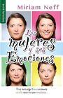 Mujeres y Sus Emociones by Miriam Neff (Paperback / softback, 2013)