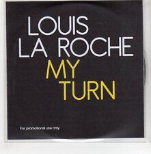 (GH936) Louis La Roche, My Turn - feat Yann Destal - 2010 DJ CD