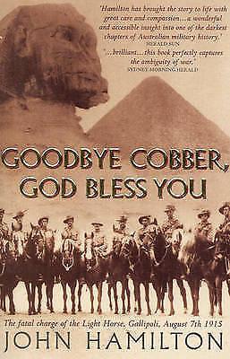 Goodbye Cobber, God Bless You by John Hamilton (Paperback, 2005)