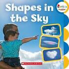 Shapes in the Sky by C. Press/F. Watts Trade (Board book, 2016)