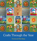 Crafts Through the Year by Thomas Berger, Petra Berger (Paperback, 2011)