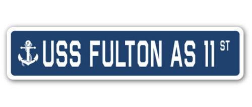 USS FULTON AS 11 Street Sign us navy ship veteran sailor gift