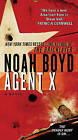 Agent X by Noah Boyd (Paperback / softback)