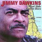 West Side Guitar Hero by Jimmy Dawkins (CD, Feb-2002, Fedora Records)