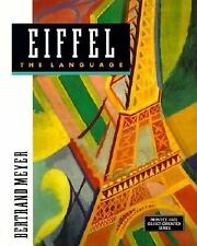 Eiffel : The Language (Prentice Hall Object-Oriented)