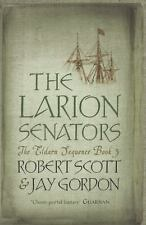 The Larion Senators: The Eldarn Sequence Book 3-ExLibrary