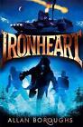 Ironheart von Allan Boroughs (2014, Taschenbuch)